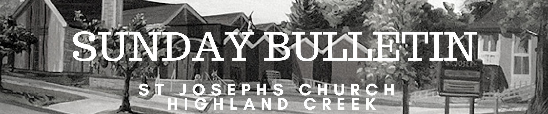ST JOSEPHS CHURCH HIGHLAND CREEK SUNDAY BULLETIN